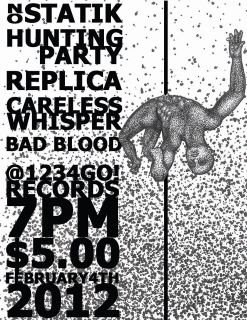 No Statik-Hunting Party-Replica-Careless Whisper-Bad Blood @ 1234Go! Records Oakland CA 2-4-12