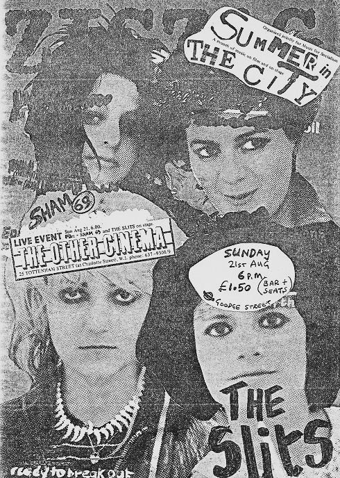 Sham 69-The Slits @ The Other Cinema 8-21-77