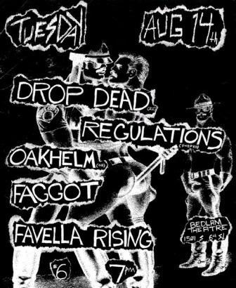 DropDead-Regulations-Oakhelm-Faggot-Favella Rising @ Bedlam Theatre Edinburgh England 8-14-07