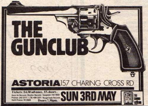 The Gun Club @ Astoria London England 5-3-81