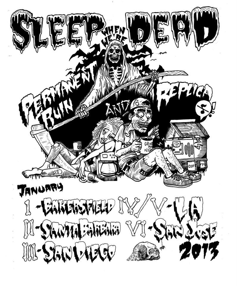 Sleep When We're Dead-Permanent Ruin-Replica 2013 Tour