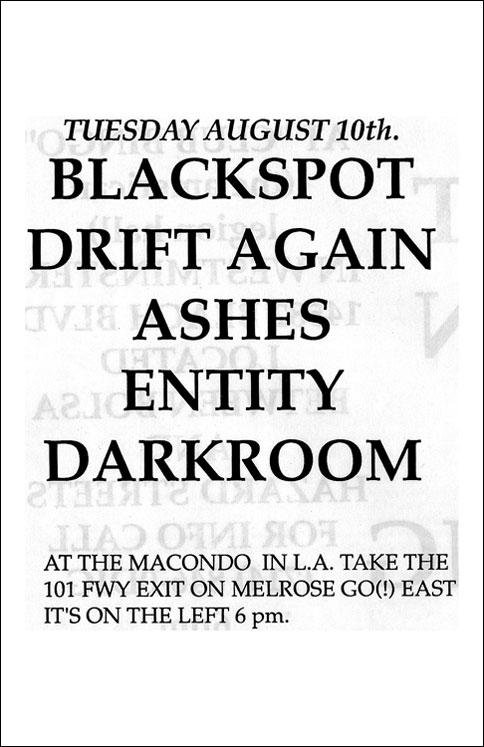 Blackspot-Drift Again-Ashes-Entity-Darkroom @ Macondo Los Angeles CA 8-10-93