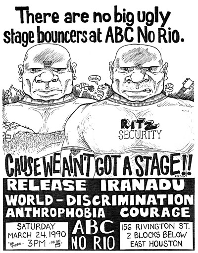 Release-Iranadu-World Discrimination-Anthrophobia-Courage @ ABC No Rio New York City NY 3-24-90