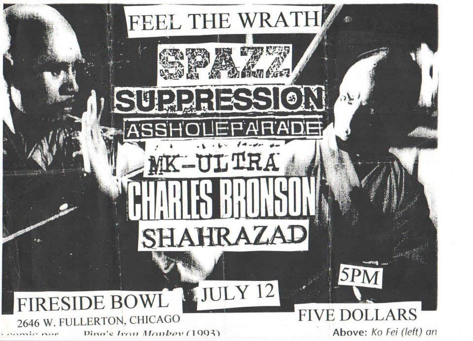 Spazz-Suppression-Asshole Parade-MK Ultra-Charles Bronson-Shahrazad @ Fireside Bowl Chicago IL 7-12-97