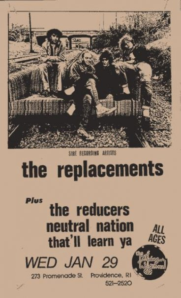 The Replacements-The Reducers-Neutral Nation-That'll Learn Ya @ Providence RI 1-29-86