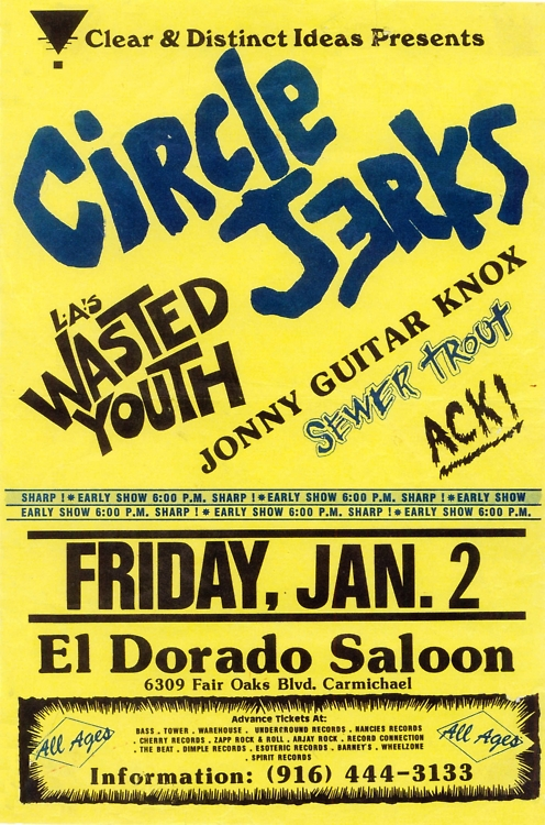 Circle Jerks-Wasted Youth-Sewer Trout-Ack @ El Dorado Saloon Carmichael CA 1-2-87