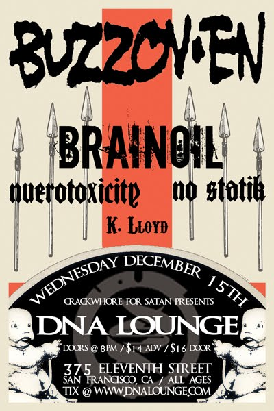 Buzzoven-Brainoil-Nuerotoxicite-No Statik @ DNA Lounge San Francisco CA 12-15-10