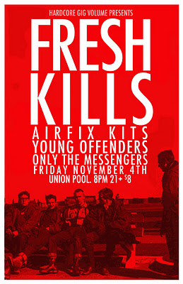 Fresh Kills-Airfix Kits-Young Offenders-Only The Messengers @ Union Pool New York City NY 11-4-11