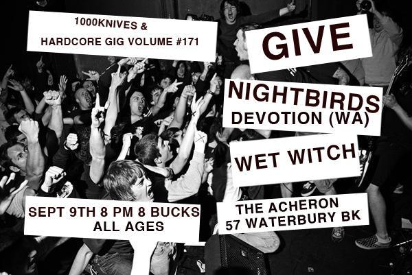Give-Night Birds-Devotion-Wet Witch @ Acheron Brooklyn NY 9-9-11