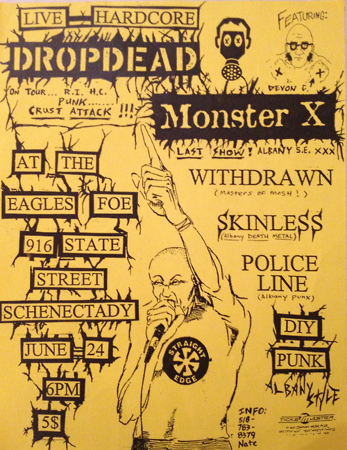 DropDead-Monster X-Withdrawn-Skinless-Police Line @ Eagles FOE Schenectady NY 6-24-98