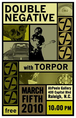 Double Negative-Torpop @ Ah Peele Gallery Raleigh NC 3-5-10