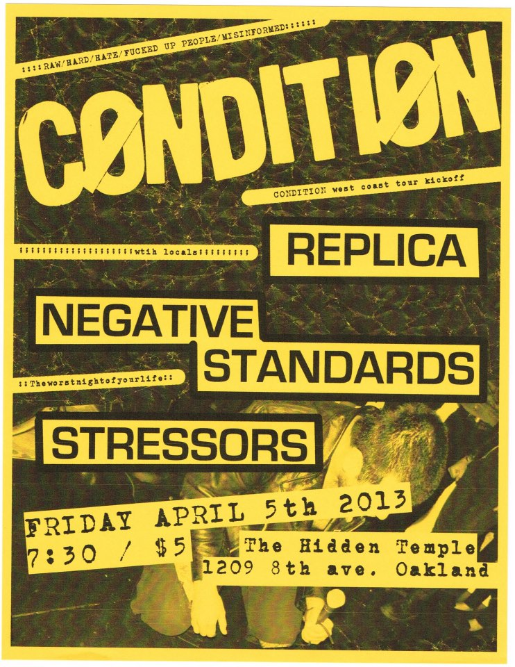 Condition-Replica-Negative Standards-Stressors @ The Hidden Temple Oakland CA 4-5-13