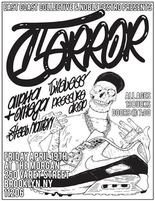Terror-Alpha & Omega-Pressure Drop-Steel Nation @ The Morgan Brooklyn NY 4-19-13