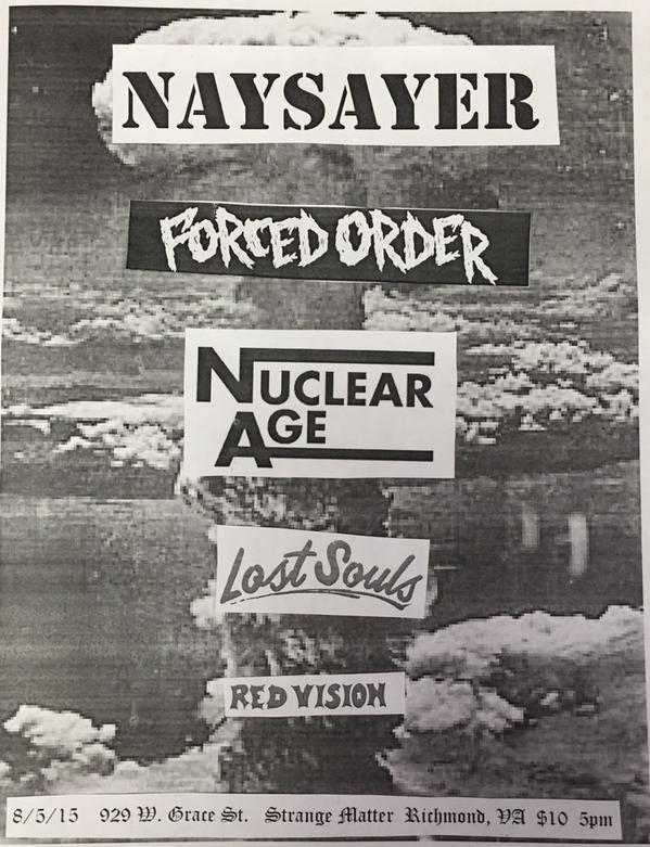Naysayer-Forced Order-Nuclear Age-Lost Souls-Red Vision @ Richmond VA 8-5-15