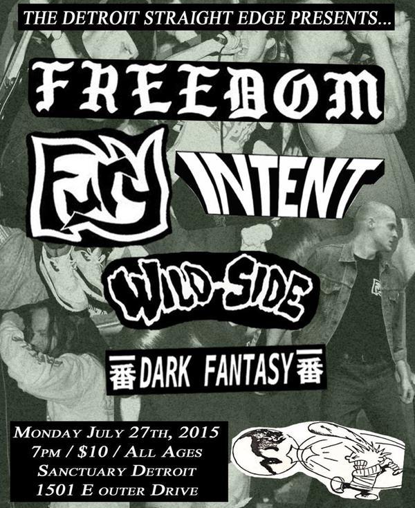Freedom | Fury | Intent | Wild Side | Dark Fantasy @ Detroit MI 7-27-15