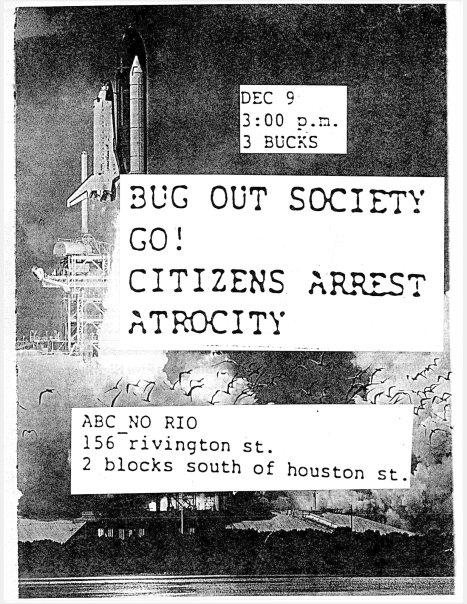 Bug Out Society-Go!-Citizens Arrest-Atrocity @ New York City NY 12-9-89