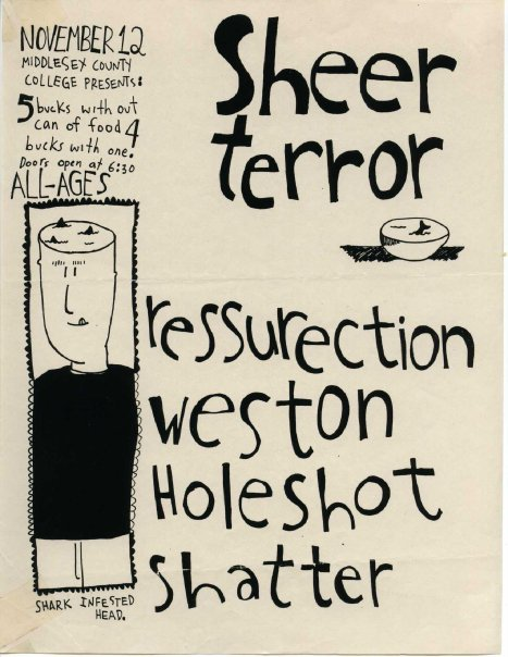 Sheer Terror-Ressurection-Weston-Hole Shot-Shatter @ Edison NJ 11-12-92