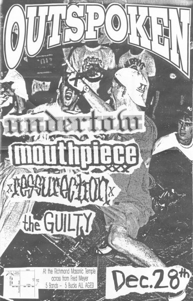 Outspoken-Undertow-Mouthpiece-Ressurection-The Guilty @ Richmond VA 12-28-UNKNOWN YEAR