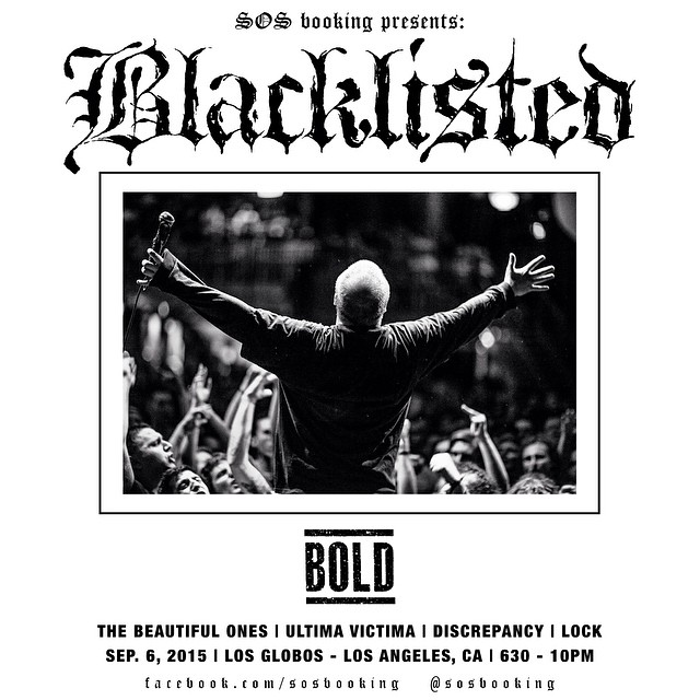 Bold-Blacklisted @ Los Angeles CA 9-6-15