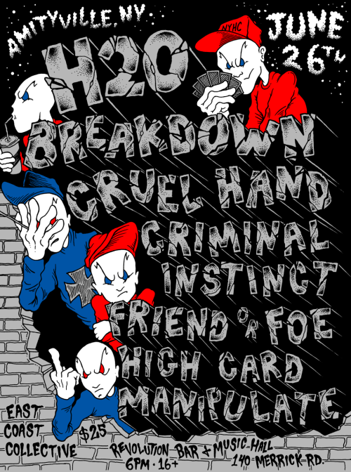 h2o-Breakdown-Cruel Hand-Criminal Instinct-Friend Or Foe-High Card-Manipulate @ Amityville NY 6-6-15