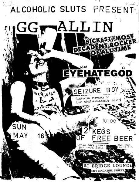 GG Allin-Eyehategod-Seizure Boy @ New Orleans LA 5-16-92