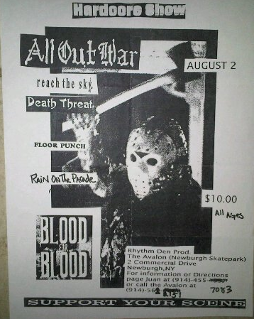All Out War-Reach The Sky-Death Threat-Floorpunch-Rain On The Parade-Blood For Blood @ Newburgh NY 8-2-97