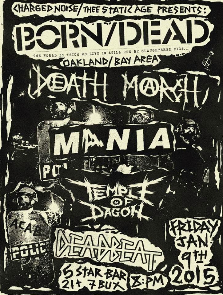Born Dead-Death March-Mania-Temple Of Dagon-Deadbeat @ Oakland CA 1-9-15