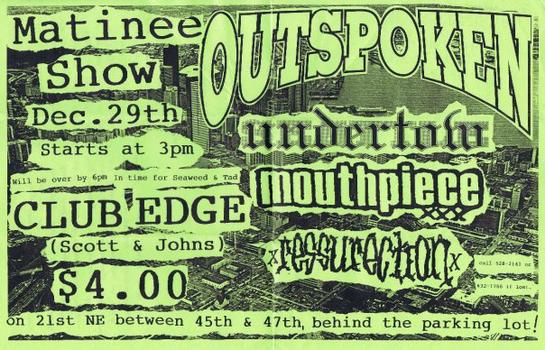 Outspoken-Undertow-Mouthpiece-Ressurection @ Seattle WA 12-29-91