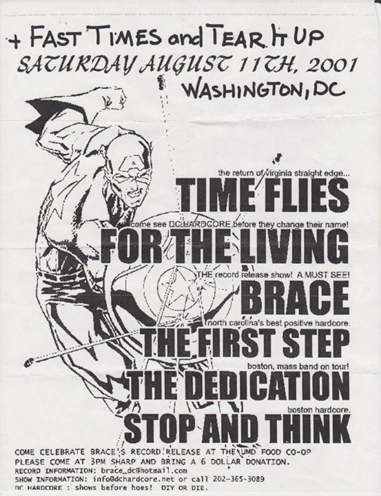 Time Flies-For The Living-Brace-The First Step-The Dedication-Stop & Think-Fast Times-Tear It Up @ Washington DC 8-11-01
