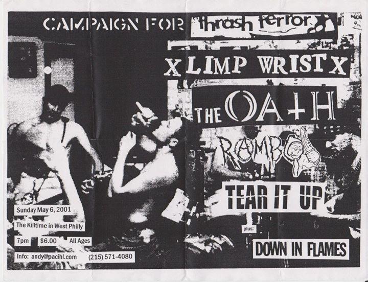 Limp Wrist-The Oath-Rambo-Tear It Up-Down In Flames @ Philadelphia PA 5-6-01