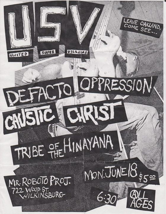USV-Defacto Oppression-Caustic Christ-Tribe Of The Hinayana @ Pittsburgh PA 6-18-01