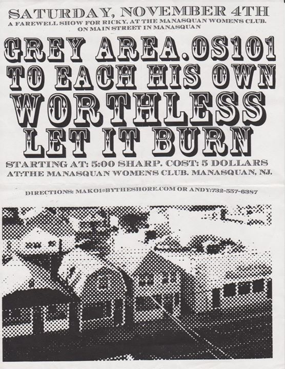 Grey Area-OS101-To Each His Own-Worthless-Let It Burn @ Manasquan NJ 11-4-00