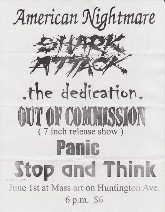 American Nightmare-Shark Attack-The Dedication-Out Of Commission-Panic-Stop & Think @ Boston MA 6-1-01
