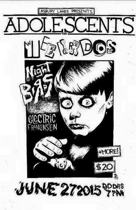 Adolescents-Weirdos-Night Birds-Electric Frankenstein @ Asbury Park NJ 6-27-15