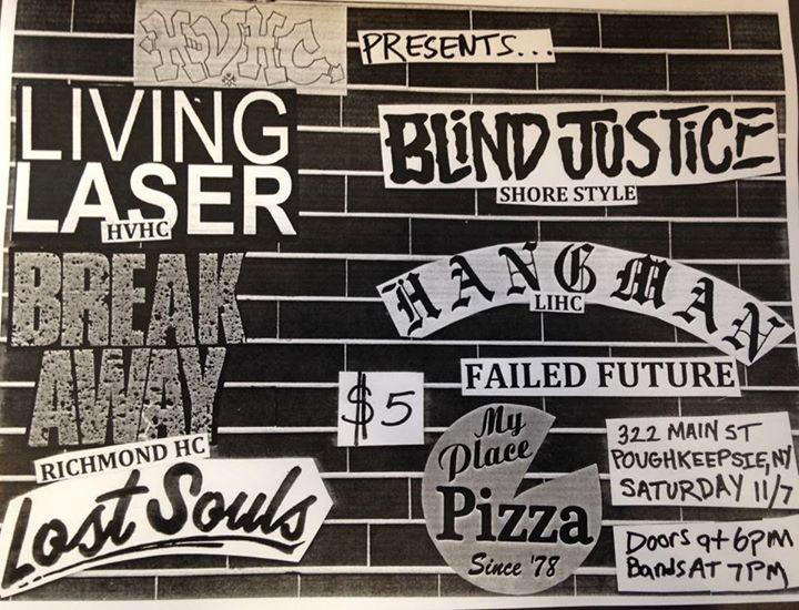 Living Laser-Break Away-Lost Souls-Blind Justice-Hangman-Failed Future @ Poughkeepsie NY 11-7-15