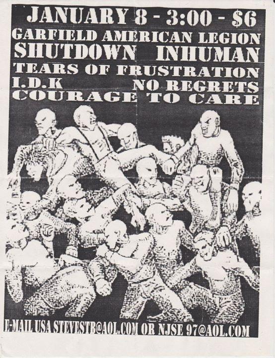 Shutdown-Inhuman-Tears Of Frustration-IDK-No Regrets-Courage To Care @ Garfield NJ 1-8-98