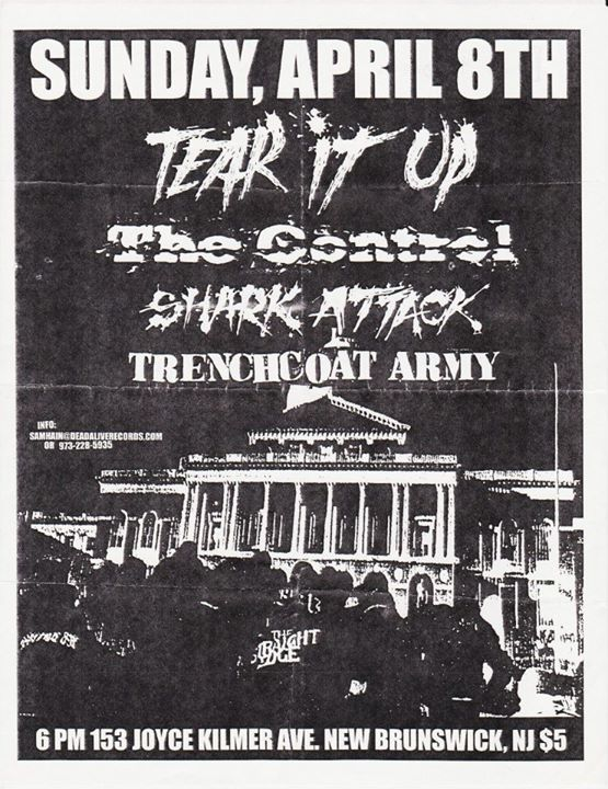 Tear It Up-The Control-Shark Attack-Trench Coat Army @ New Brunswick NJ 4-8-01