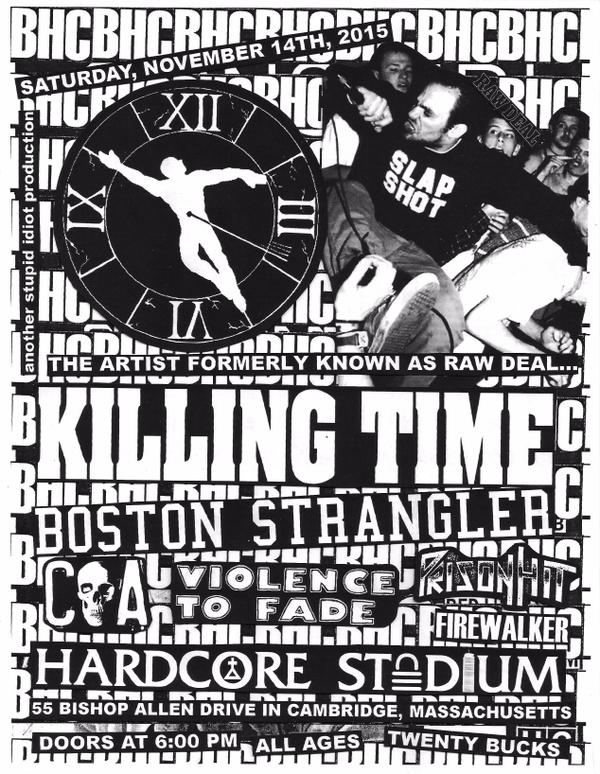 Killing Time-Boston Strangler-Violence To Fade-Prison Hit-Firewalker @ Cambridge MA 11-14-15