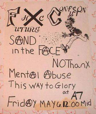 Future Confusion-Sand In The Face-No Thanks-Mental Abuse-This Way To Glory @ New York City NY 5-6-83