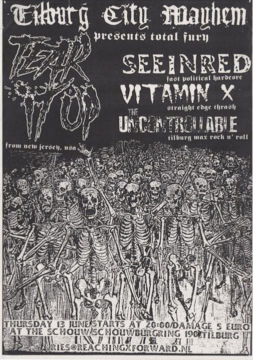 Tear It Up-Seein Red-Vitamin X-The Uncontrollable @ Tilburg Holland 6-13-03