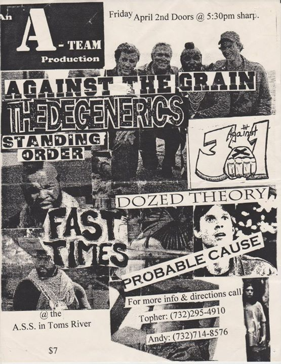 Against The Grain-The Degenerics-Standing Order-Dozen Theory-Three Against One-Fast Times-Probable Cause @ Toms River NJ 4-2-99