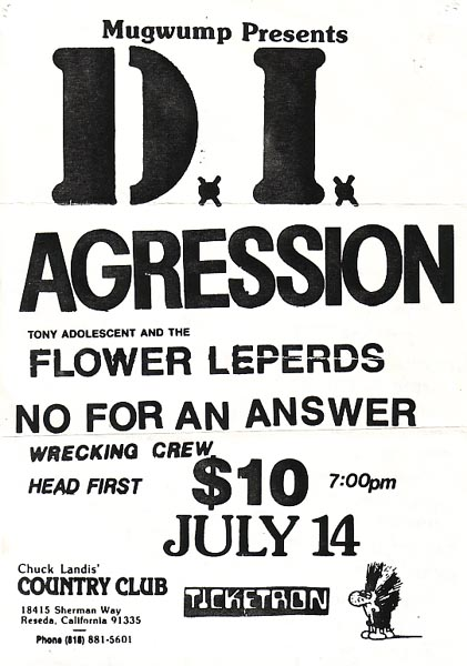 DI-Aggression-Flower Leperds-No For An Answer-Wrecking Crew-Head First @ Reseda CA 7-14-??