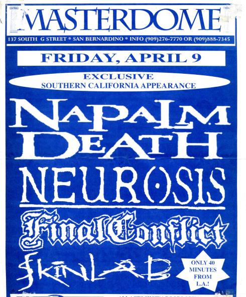 Napalm Death-Neurosis-Final Conflict-Skinlab @ San Bernardino CA 4-9-93