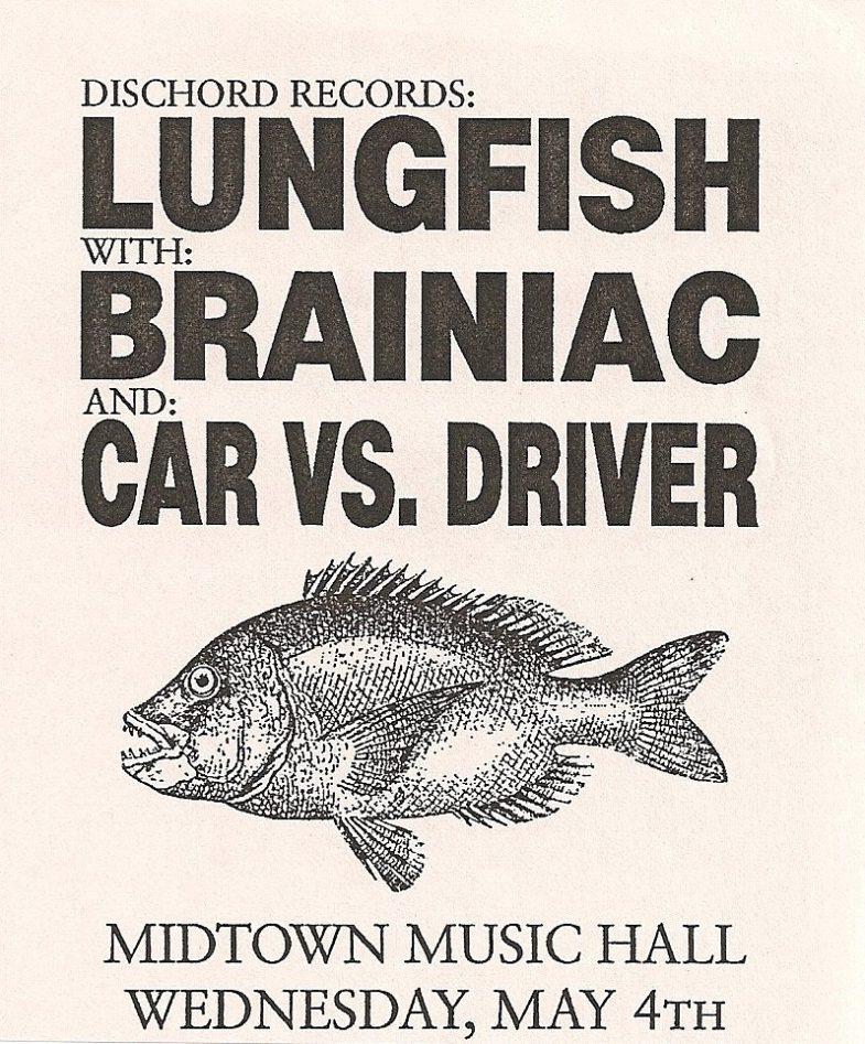 Lungfish-Brainiac-Car v Driver @ Atlanta GA 5-4-94