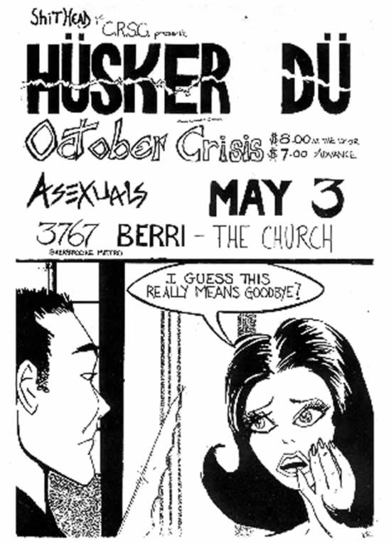 Husker Du-October Crisis-Asexuals @ Montreal Canada 5-3-85