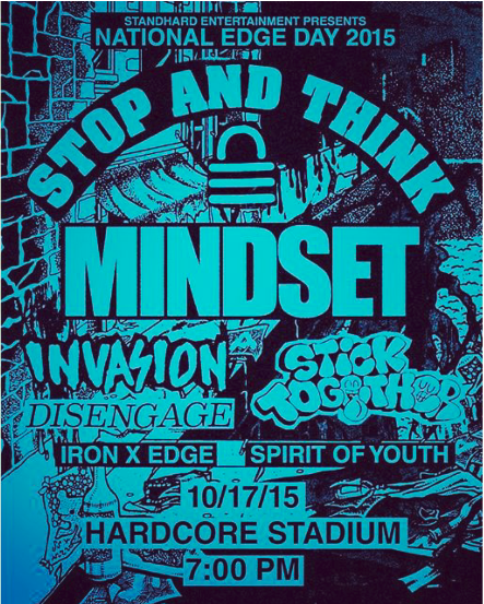 Stop & Think-Mindset-Invasion-Disengage-Iron Edge-Stick Together-Spirit Of Youth @ Cambridge MA 10-17-15
