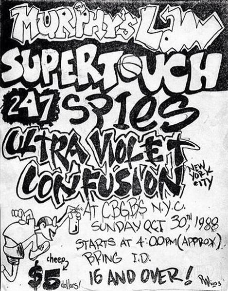 Murphy's Law-Supertouch-24 7 Spyz-Ultra Violet-Confusion @ New York City NY 10-30-88