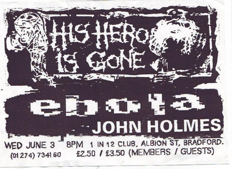 His Hero Is Gone-Ebola-John Holmes @ Bradford England 6-3-98