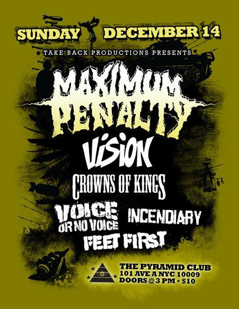 Maximum Penalty-Vision-Crown Of Kings-Voice Or No Voice-Incendiary-Feet First @ New York City NY 12-14-10