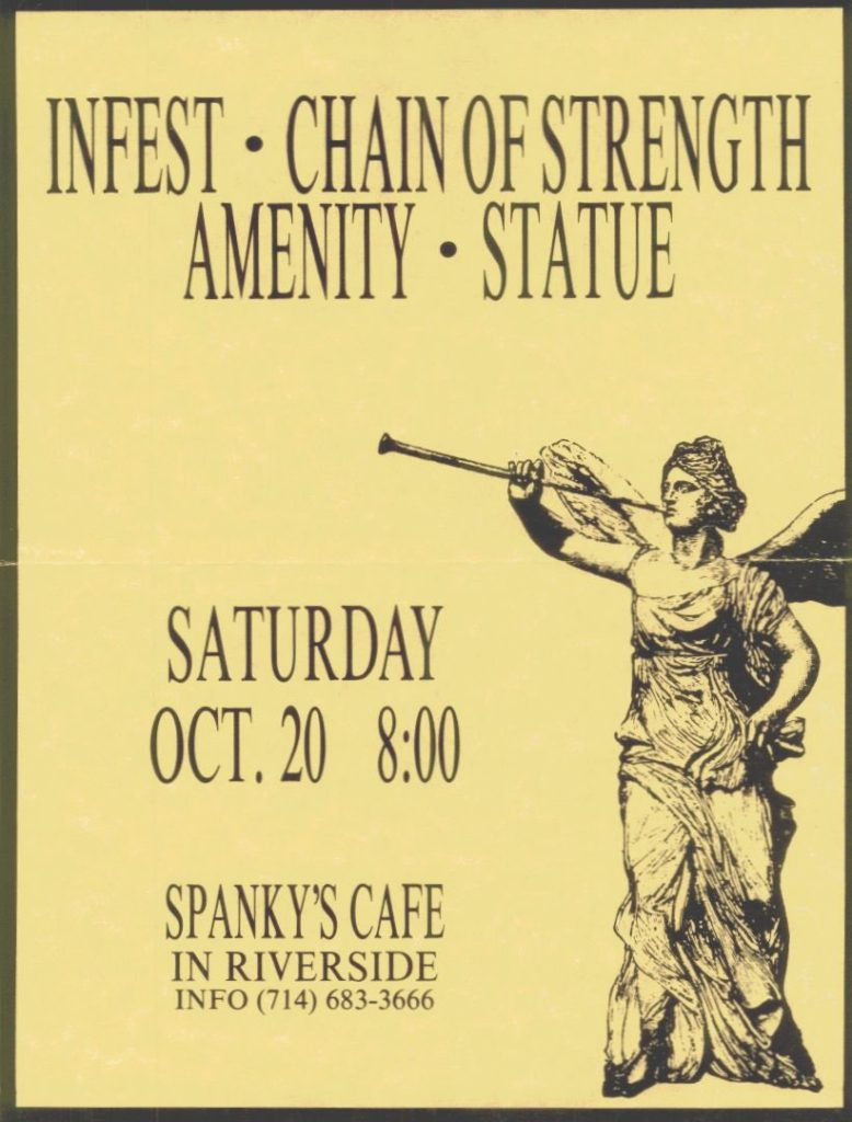Infest-Chain Of Strength-Amenity-Statue @ Riverside CA 10-20-90